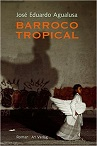 AGUALUSA: BARROCO TROPICAL bei amazon bestellen