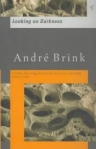 ANDR� BRINK: LOOKING ON DARKNESS bei amazon bestellen