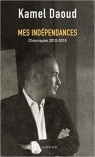 Cover: DAOUD - MES INDEPENDANCES