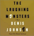 DENIS JOHNSON: THE LAUGHING MONSTERS - Audio-CD bei amazon bestellen!