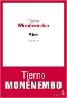 COVER: Tierno Monénembo: BLED