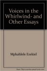 MPHAHLELE: VOICES IN THE WHIRLWIND AND OTHER ESSAYS bei amazon bestellen
