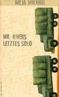 MWANGI: MR. RIVERS LETZTES SOLO bei amazon bestellen