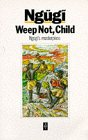 NGUGI WA THIONG'O: Weep Not, Child bei amazon bestellen