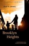 MIRAL AL-TAHAWI: BROOKLYN HEIGHTS; bei amazon bestellen!