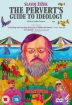 DVD: SLAJOV ZIZEK / SOPIE FIENNES: THE PERVER'S GUIDE TO IDEOLOGY bei amazon bestellen